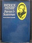 Patrick Henry, Patriot And Statesman